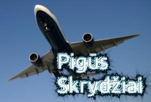 Pigūs skrydžiai – didesnis turistų srautas
